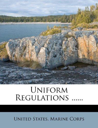 Uniform Regulations ......