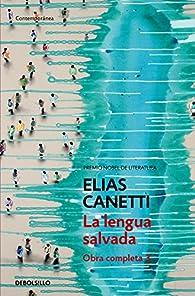 La lengua salvada par Elias Canetti