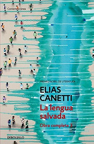 La lengua salvada (Obra completa Canetti 3): 385/3 (CONTEMPORANEA) por Elias Canetti