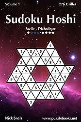Sudoku Hoshi - Facile à Diabolique - Volume 1 - 276 Grilles
