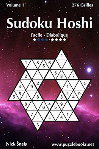 Sudoku Hoshi - Facile à Diabolique - Volume 1-276 Grilles par Nick Snels