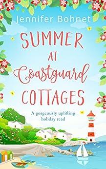 Summer at Coastguard Cottages: a feel-good holiday read by [Bohnet, Jennifer]