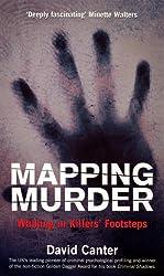 Mapping Murder: Walking in Killers' Footsteps