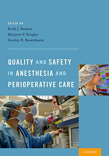 Quality and Safety in Anesthesia and Perioperative Care (English Edition)