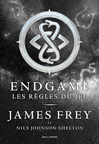 Endgame (Tome 3) -  Les règles du jeu par James Frey