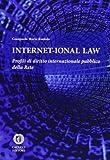 Internet-ional law. Profili di diritto internazionale pubblico della rete