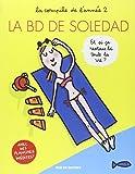 La BD de Soledad, Tome 2 :