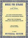 AUS DEM NOTENBUECHLEIN FUER ANNA MAGDALENA BACH - arrangiert für Gitarre [Noten / Sheetmusic] Komponist: BACH JOHANN SEBASTIAN