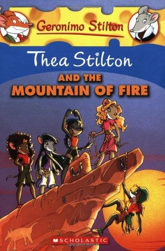 Thea Stilton and the Mountain of Fire: A Geronimo Stilton Adventure (Geronimo Stilton: Thea Stilton) por Thea Stilton