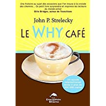 Le why caf?? by John Strelecky (2009-09-23)