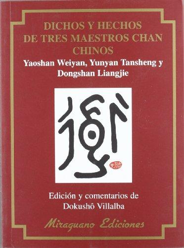 Dichos y hechos de tres maestros chan  chinos (Textos de la Tradición Zen) por Yaoshan Weiyan