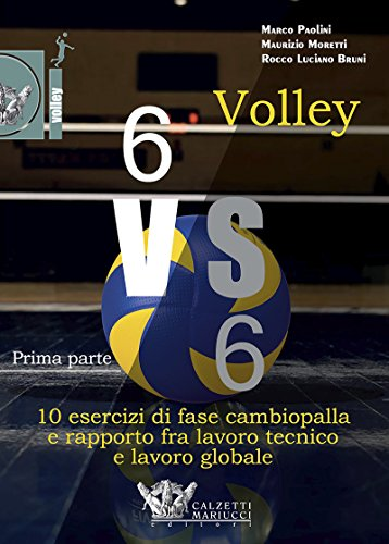 Volley 6 vs 6. Con DVD video: 1 por Bruni