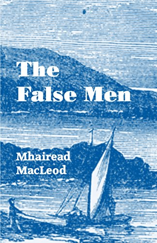 The False Men by [MacLeod, Mhairead]