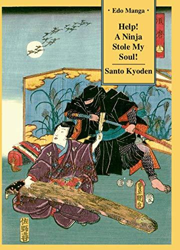 Help! A Ninja Stole My Soul! (Edo Manga Book 3) (English ...