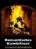 Romantisches Kaminfeuer - Entspannendes Feeling für Zuhause
