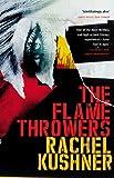 'The Flamethrowers' von Rachel Kushner