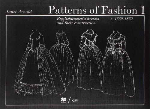 Patterns of Fashion 1: 1660 - 1860