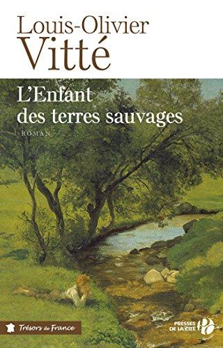 L'enfant des terres sauvages (TERRES FRANCE) (French Edition)