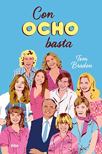 Con ocho basta (OTROS JUVENIL) eBook: Braden, Thomas, Triviño ...