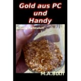 Gold aus PCs: Anhang Farbtafeln (Urban Mining) (English Edition)
