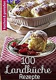 100 Landküche Rezepte