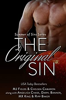 The Original Sin: Summer of Sins by [Fields, MJ, Camaron, Chelsea, Chase, Angelica, Banner, Daryl, Baker, Ripp, King, MX]