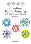 Creative Form Drawing: With Children...
