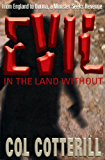Evil in the Land Without (English Edition)
