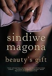 Beauty's Gift by Sindiwe Magona (2011-03-15)