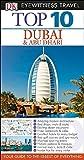 Top 10 Dubai & Abu Dhabi (DK Eyewitness Top 10 Travel Guides)