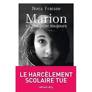 Marion, 13 ans pour toujours (Documents, Actualités, Société) (French Edition)
