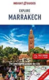 Insight Guides Explore Marrakesh (Travel Guide with Free eBook) (Insight Explore Guides)
