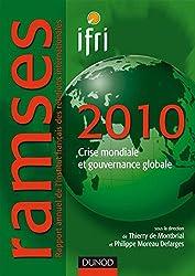 Ramses 2010: Crise mondiale et gouvernance globale