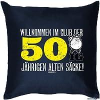 Kissen In Blau Zum Geburtstag   Willkommen Im Club Der 50 Jährigen Alten  Säcke !
