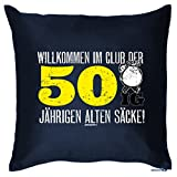 Kissen in blau zum Geburtstag - Willkommen im Club der 50 jährigen alten Säcke ! - cooles Wendekissen und als Geschenk