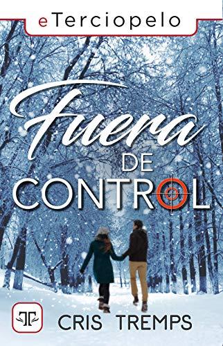 Fuera de control eBook: Tremps, Cris: Amazon.es: Tienda Kindle