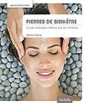 Pierres de bien-�tre: Guide d'�quilib...