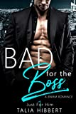 Bad for the Boss: A BWAM Office Romance (Just For Him Book 1) (English Edition)