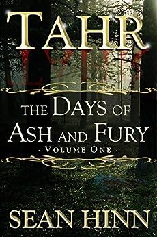 Tahr (The Days of Ash and Fury Book 1) by [Hinn, Sean]