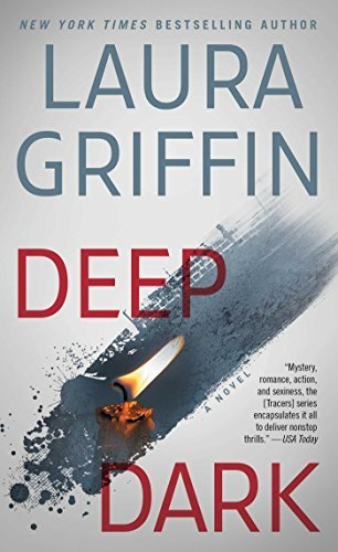 Deep Dark by Laura Griffin (May 24,2016)