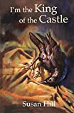 I'm the King of the Castle (NEW LONGMAN LITERATURE 14-18)