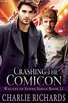 Crashing the Comicon (Wolves of Stone Ridge Book 21) by [Richards, Charlie]