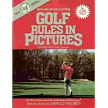 Golf Rules in Pictures Revised edition by U.S. Golf Association (1988) Mass Market Paperback