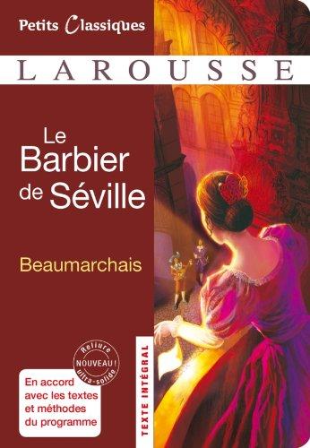 Le Barbier de Séville par Pierre-Augustin Caron de Beaumarchais