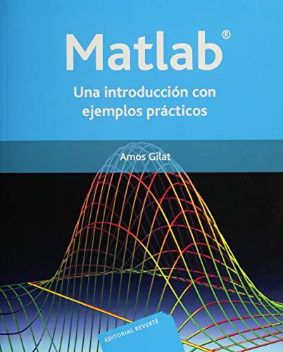 Matlab: una introducción con ejemplos prácticos