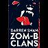 ZOM-B Clans (Zom B Book 8)