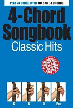 4 Chord Songbook: Classic Hits [Lyrics & Chords] par [Various]
