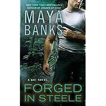 Forged in Steele (A KGI Novel, Band 7)