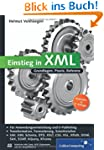 Einstieg in XML: Grundlagen, Praxis,...