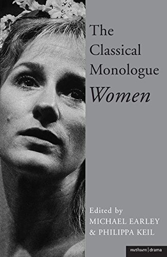 The Classical Monologue: Women: For Women (Audition Speeches) - Red Womens Keil